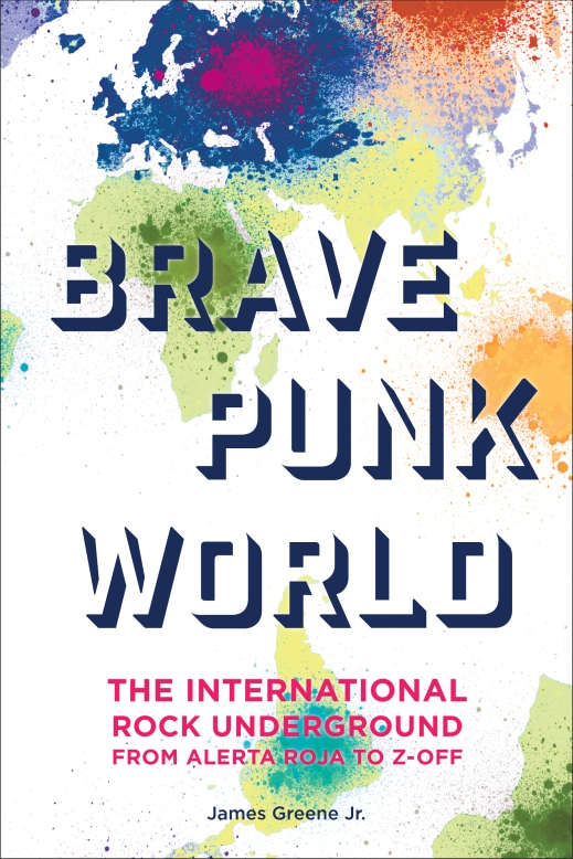 Like The Kraken Before It, Brave Punk World Is Released